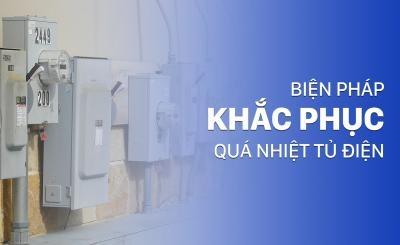Qúa nhiệt tủ điện và các phương pháp làm mát